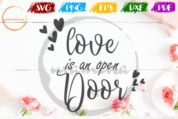 Download Free Love Is An Open Door Graphic By Uramina Creative Fabrica for Cricut Explore, Silhouette and other cutting machines.