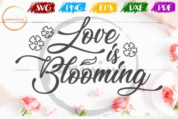 Download Free Love Is Blooming Graphic By Uramina Creative Fabrica for Cricut Explore, Silhouette and other cutting machines.
