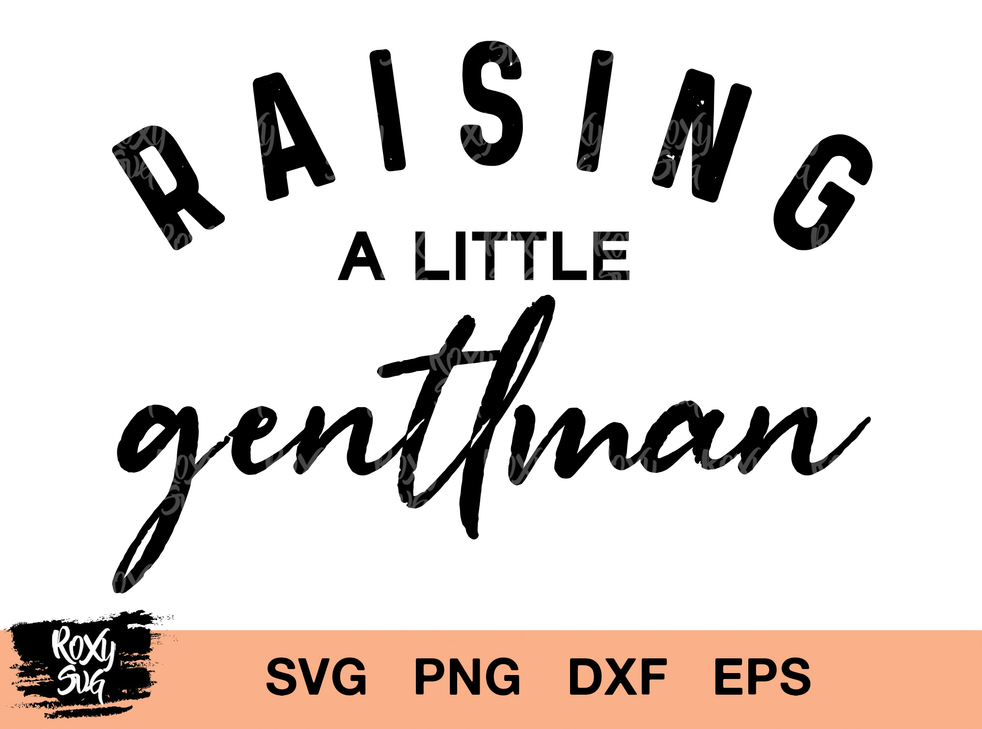 Download Free Mama Raising A Little Gentleman Graphic By Roxysvg26 Creative for Cricut Explore, Silhouette and other cutting machines.