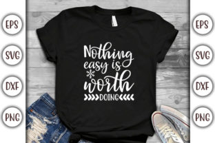 Print on Demand: Motivational Quotes Design, Nothing Easy Graphic Print Templates By GraphicsBooth
