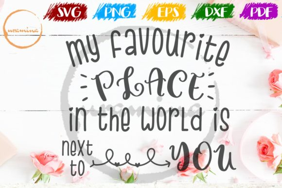 Download Free My Favourite Place In The World Is Next Graphic By Uramina for Cricut Explore, Silhouette and other cutting machines.