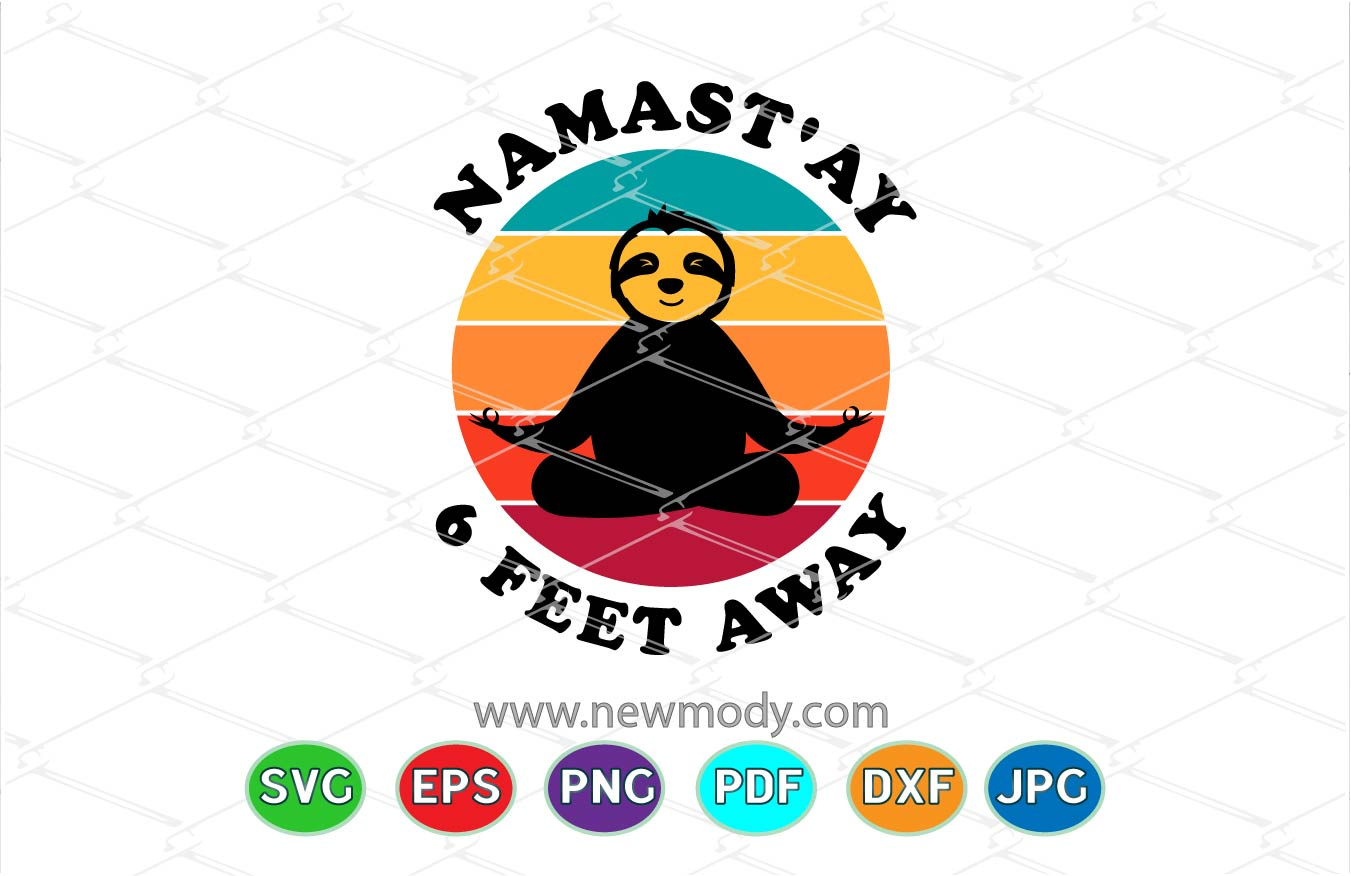 Download Free Namastay 6 Feet Away Sloth Yoga Graphic By Amitta Creative for Cricut Explore, Silhouette and other cutting machines.