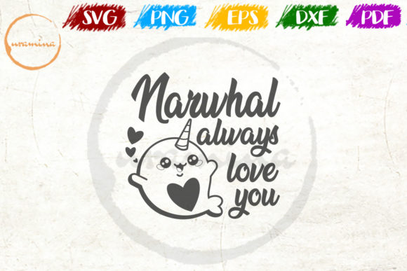 Download Free Naruhal Always Love You Graphic By Uramina Creative Fabrica for Cricut Explore, Silhouette and other cutting machines.