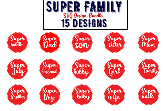Download Free Super Family Bundle Graphic By Design Store Creative Fabrica for Cricut Explore, Silhouette and other cutting machines.
