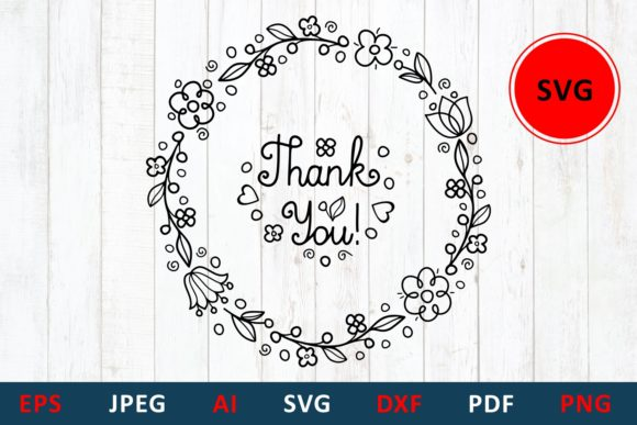 Download Free Thank You Flower Wreath Hand Lettering Graphic By Millerzoa for Cricut Explore, Silhouette and other cutting machines.