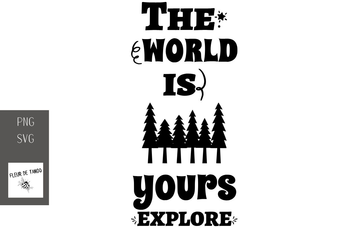 Download Free The World Is Yours Explore Graphic By Fleur De Tango Creative for Cricut Explore, Silhouette and other cutting machines.