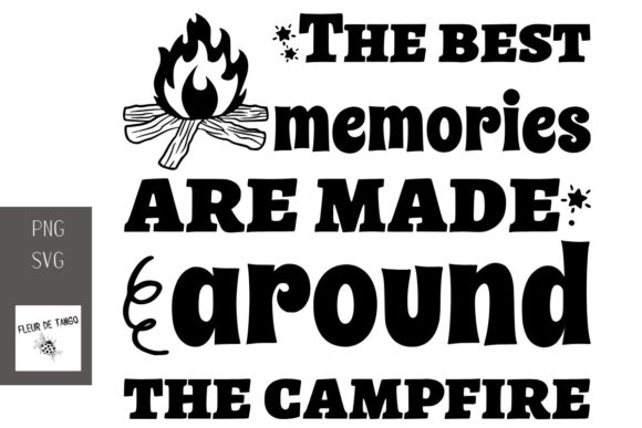 Download Free The Best Memories Are Made Around Graphic By Fleur De Tango SVG Cut Files