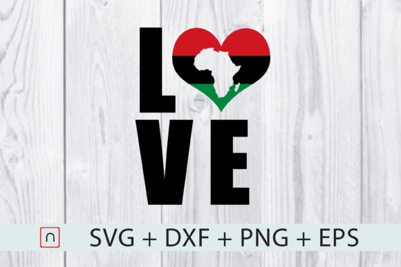 Download Free Africa Love Flag Map Graphic By Novalia Creative Fabrica for Cricut Explore, Silhouette and other cutting machines.