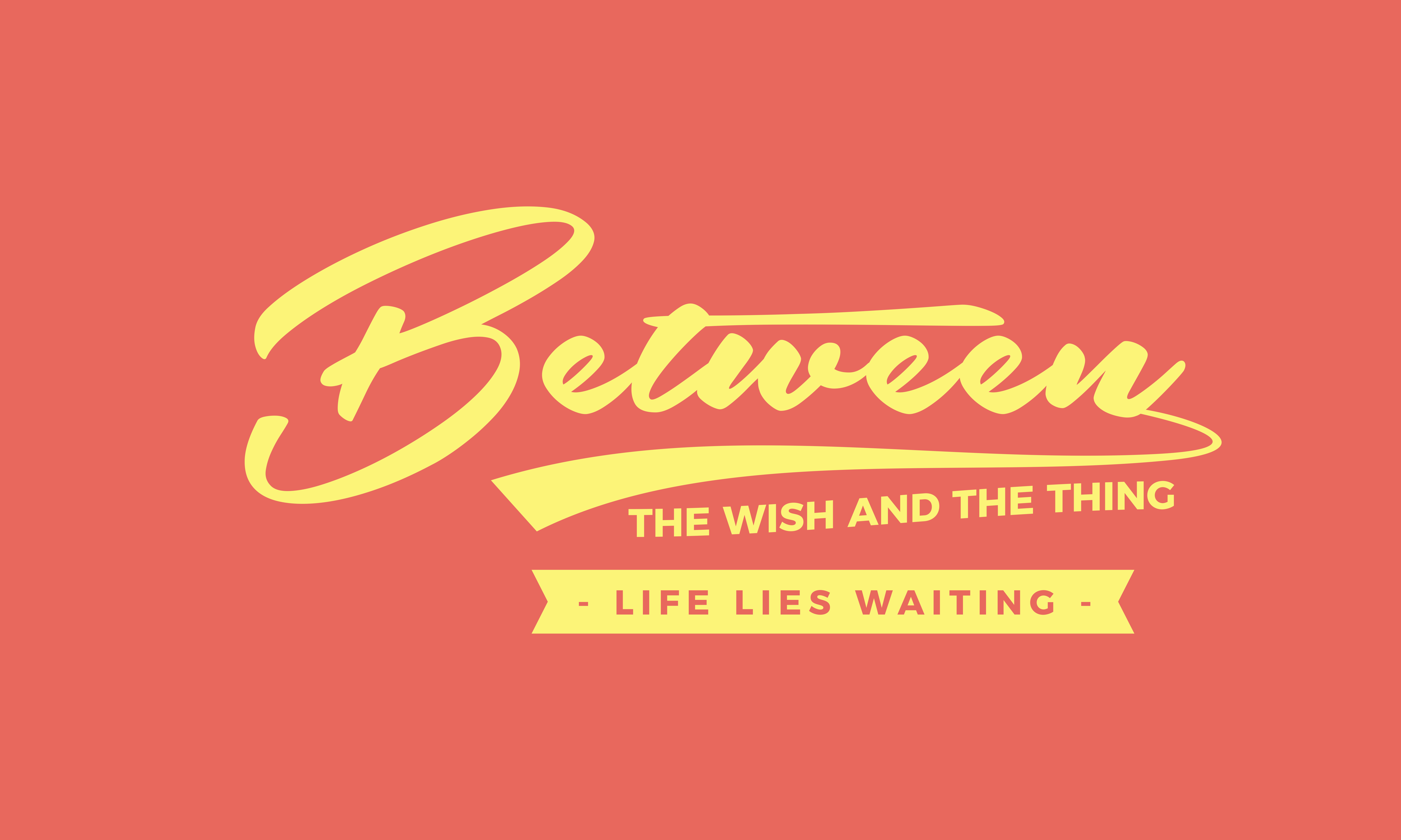 Download Free Between The Wish And The Thing Life Lies Graphic By Baraeiji for Cricut Explore, Silhouette and other cutting machines.