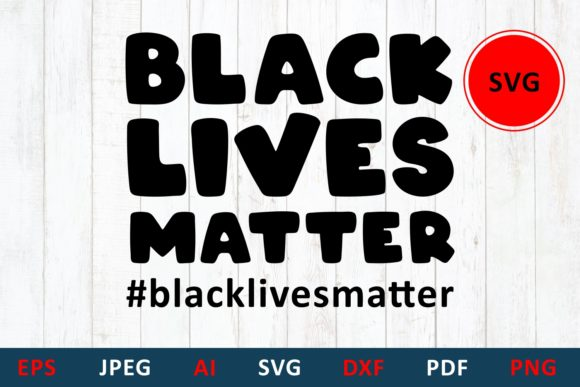 Download Free Black Lives Matter Blm Quote Graphic By Millerzoa Creative Fabrica for Cricut Explore, Silhouette and other cutting machines.
