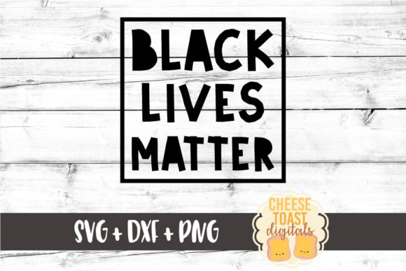 Download Free Black Lives Matter Graphic By Cheesetoastdigitals Creative Fabrica for Cricut Explore, Silhouette and other cutting machines.