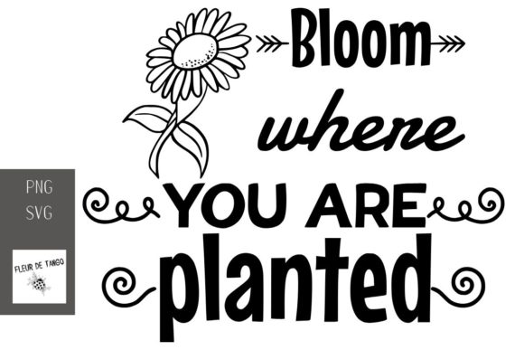 Print on Demand: Bloom Where You Are Planted Graphic Print Templates By Fleur de Tango