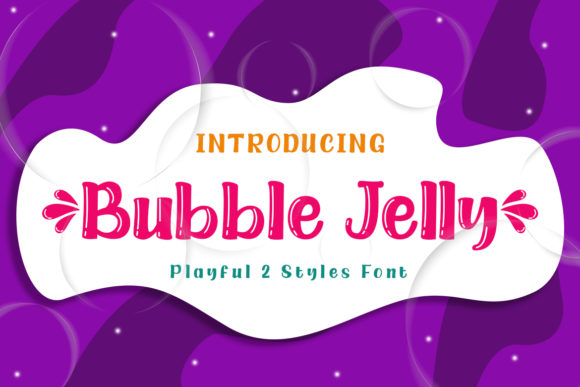 Print on Demand: Bubble Jelly Display Font By Typerex