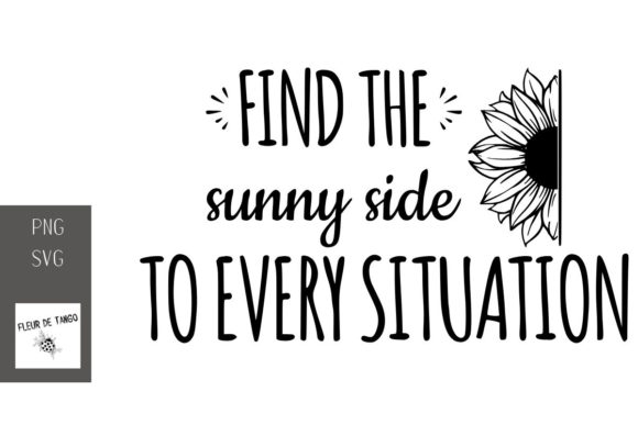Print on Demand: Find the Sunny Side to Every Situation Graphic Print Templates By Fleur de Tango