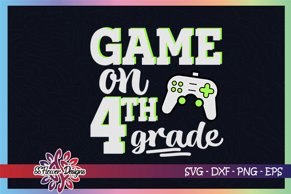 Download Free Game On Back To School 4th Grade Graphic By Ssflower Creative for Cricut Explore, Silhouette and other cutting machines.