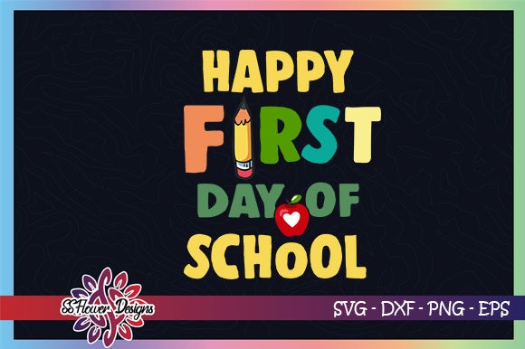Download Free Happy First Day Of School Apple Graphic By Ssflower Creative for Cricut Explore, Silhouette and other cutting machines.