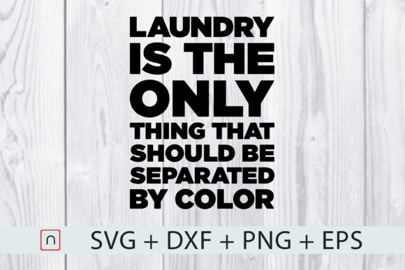 Print on Demand: Laundry Only Thing Separated by Color Grafik Druck-Templates von Novalia