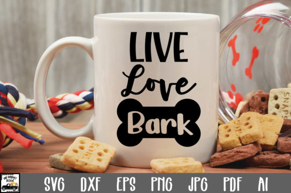 Print on Demand: Live Love Bark Cut File Graphic Crafts By oldmarketdesigns