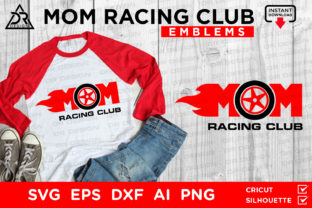 Download Free Mom Racing Club Emblems Files Graphic By Davidrockdesign for Cricut Explore, Silhouette and other cutting machines.