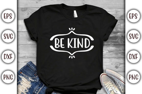 Print on Demand: Motivational Quotes Design, Be Kind Graphic Print Templates By GraphicsBooth