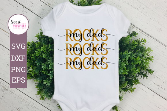 Download Free My Dad Rocks Mirror Word Design Graphic By Love It Mirrored for Cricut Explore, Silhouette and other cutting machines.
