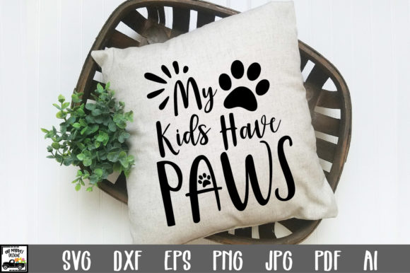 Download Free My Kids Have Paws File Graphic By Oldmarketdesigns Creative for Cricut Explore, Silhouette and other cutting machines.