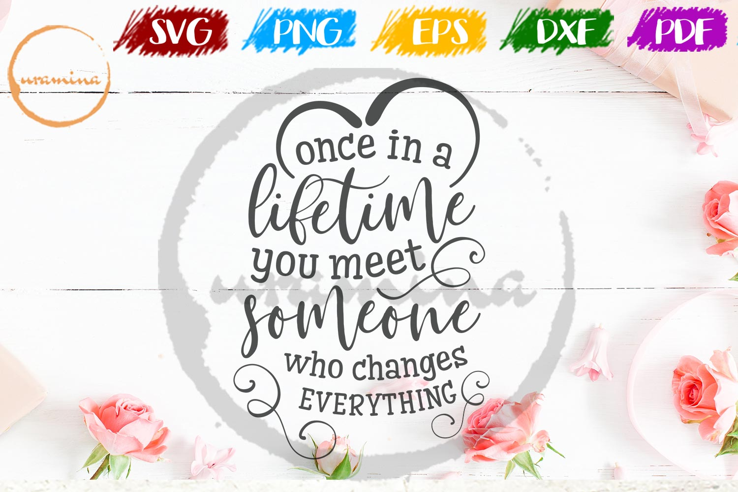 Download Free Once In A Lifetime You Meet Someone Graphic By Uramina for Cricut Explore, Silhouette and other cutting machines.
