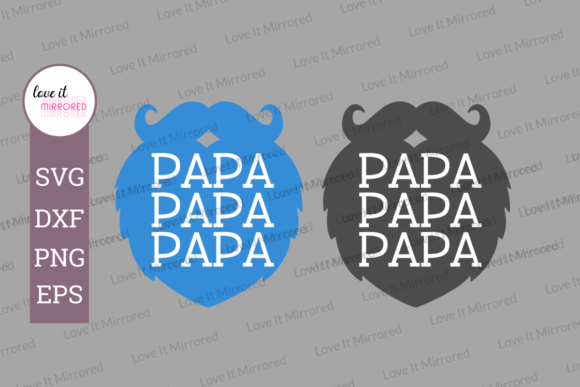 Download Free Papa Mirror Word Design Graphic By Love It Mirrored Creative for Cricut Explore, Silhouette and other cutting machines.
