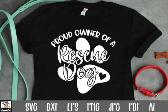 Download Free Proud Owner Of A Rescue Dog Cut File Graphic By Oldmarketdesigns for Cricut Explore, Silhouette and other cutting machines.