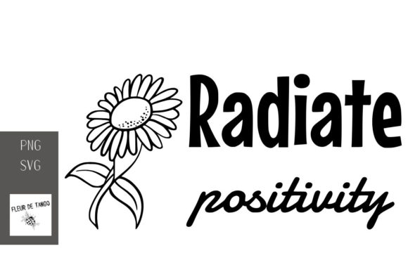 Download Free Radiate Positivity Graphic By Fleur De Tango Creative Fabrica for Cricut Explore, Silhouette and other cutting machines.