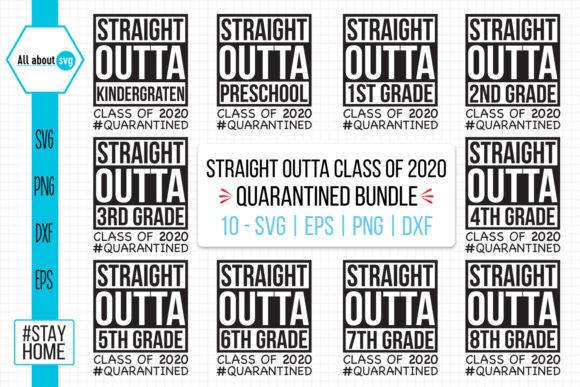 Download Free Straight Outta Class Of 2020 Quarantined Graphic By All About for Cricut Explore, Silhouette and other cutting machines.