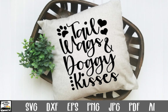 Download Free Tail Wags And Doggy Kisses Cut File Graphic By Oldmarketdesigns for Cricut Explore, Silhouette and other cutting machines.