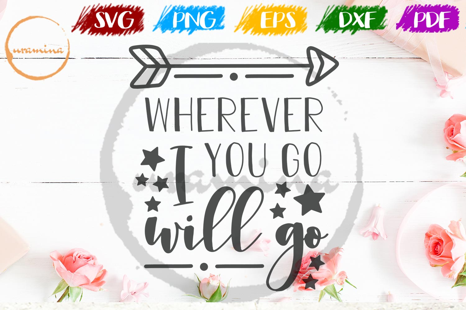 Download Free Wherever You Go I Will Go Graphic By Uramina Creative Fabrica for Cricut Explore, Silhouette and other cutting machines.