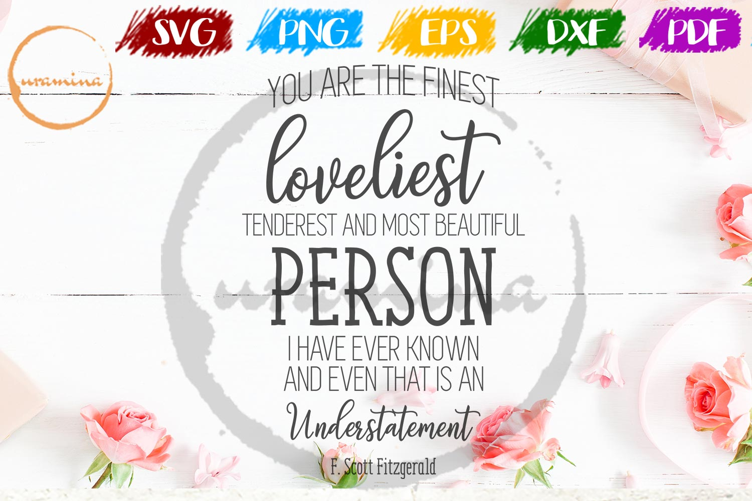 Download Free You Are The Finest Loveliest Tenderest Graphic By Uramina for Cricut Explore, Silhouette and other cutting machines.
