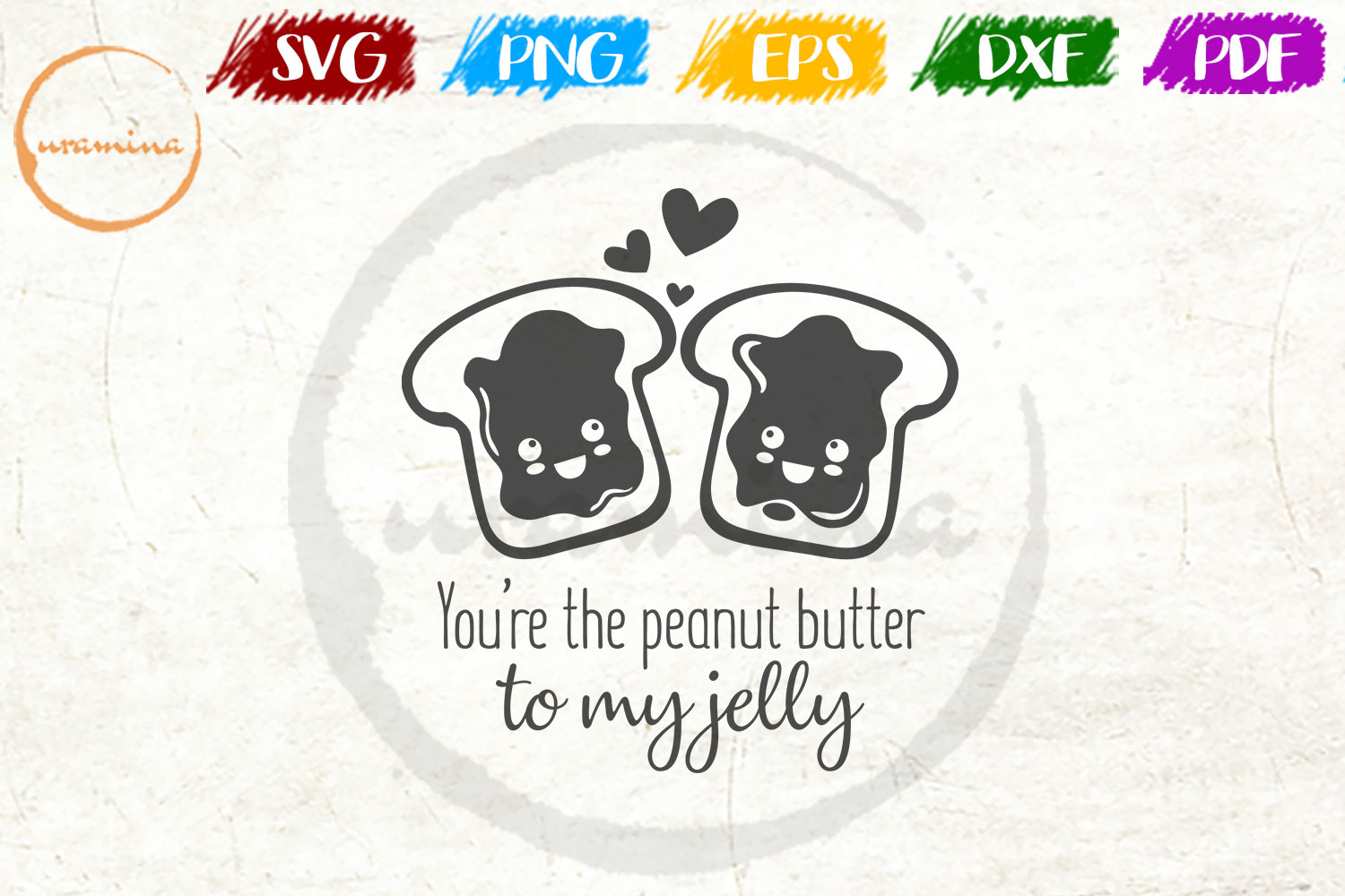 Download Free You Are The Peanut Butter To My Jelly Graphic By Uramina for Cricut Explore, Silhouette and other cutting machines.