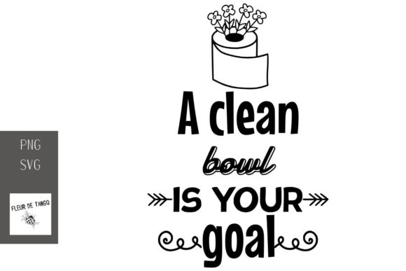 Download Free A Clean Bowl Is Your Goal Graphic By Fleur De Tango Creative for Cricut Explore, Silhouette and other cutting machines.