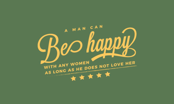 Download Free A Man Can Be Happy With Any Woman Graphic By Baraeiji Creative for Cricut Explore, Silhouette and other cutting machines.