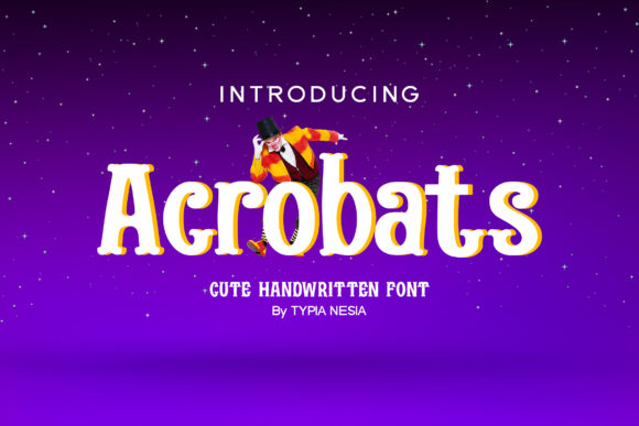 Print on Demand: Acrobats Display Font By Typia Nesia