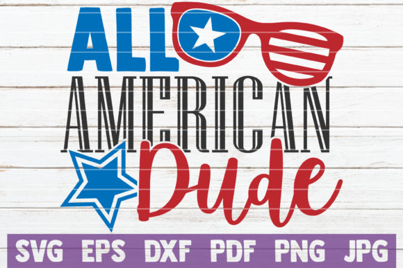 Download Free All American Dude Graphic By Mintymarshmallows Creative Fabrica for Cricut Explore, Silhouette and other cutting machines.