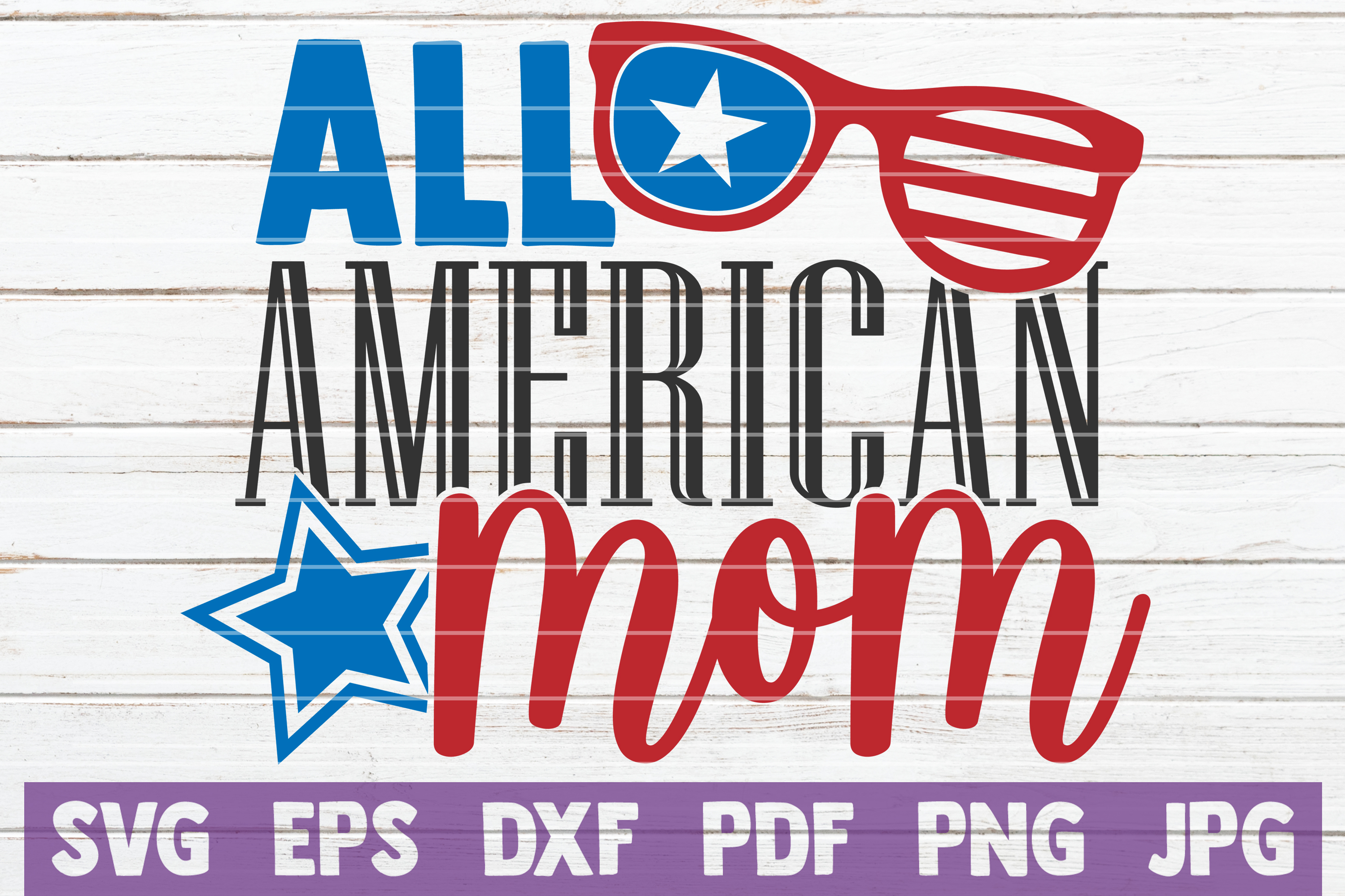 Download Free All American Mom Graphic By Mintymarshmallows Creative Fabrica for Cricut Explore, Silhouette and other cutting machines.