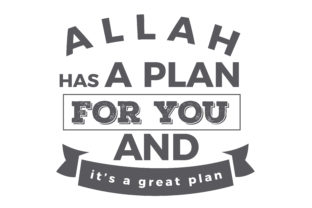 Print on Demand: Allah Has a Plan for You Graphic Illustrations By baraeiji