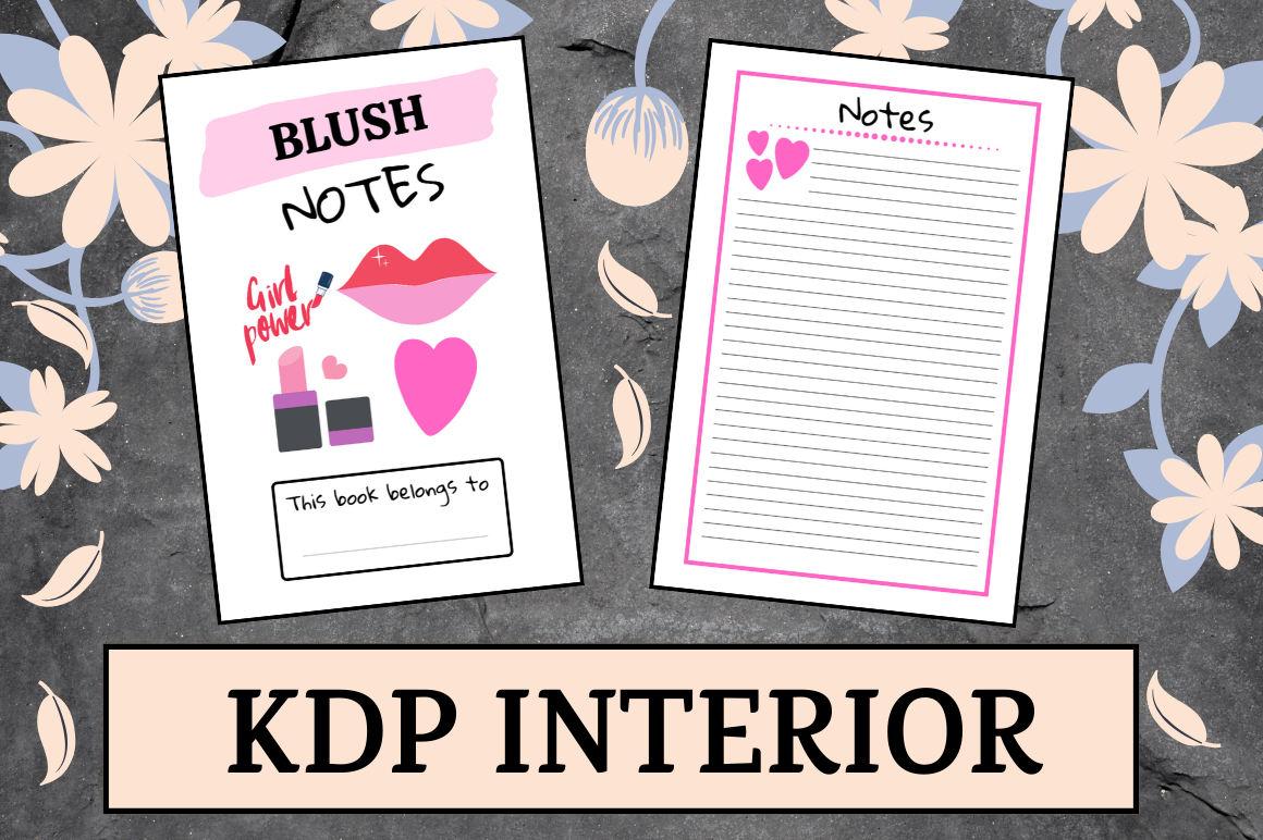 Download Free Blush Notes Kdp Interior Graphic By Hungry Puppy Studio for Cricut Explore, Silhouette and other cutting machines.