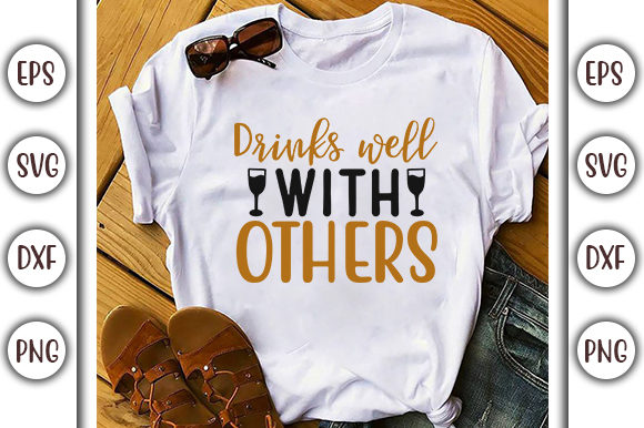 Print on Demand: Drinking Design, Drinks Well with Others Graphic Print Templates By GraphicsBooth