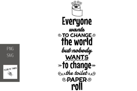 Download Free Everyone Wants To Change The World Graphic By Fleur De Tango Creative Fabrica for Cricut Explore, Silhouette and other cutting machines.