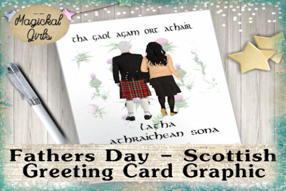 Father S Day Scottish Gaelic Card Graphic By Magickal Girls