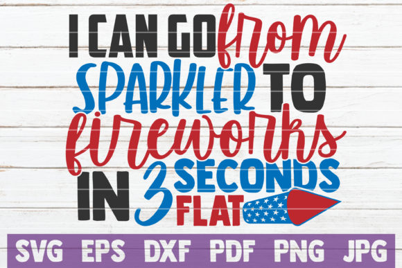 Download Free I Can Go From Sparkle To Fireworks In 3 Graphic By for Cricut Explore, Silhouette and other cutting machines.