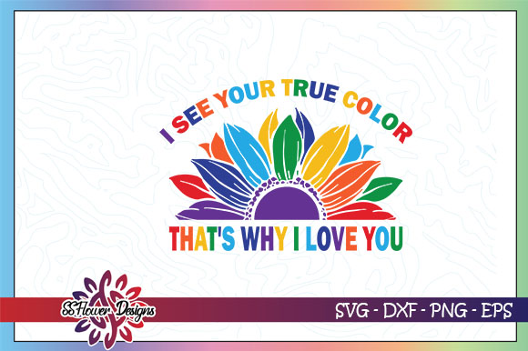 Love Your True Color Lgbt Graphic By Ssflower Creative Fabrica