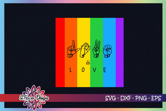 Download Free Love Is Love Hand Sign Lgbt Graphic By Ssflower Creative Fabrica for Cricut Explore, Silhouette and other cutting machines.