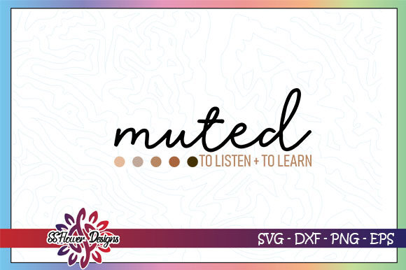 Download Free Muted To Listen Learn Graphic By Ssflower Creative Fabrica for Cricut Explore, Silhouette and other cutting machines.