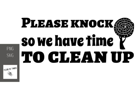 Print on Demand: Please Knock so We Have Time to Clean Up Graphic Print Templates By Fleur de Tango